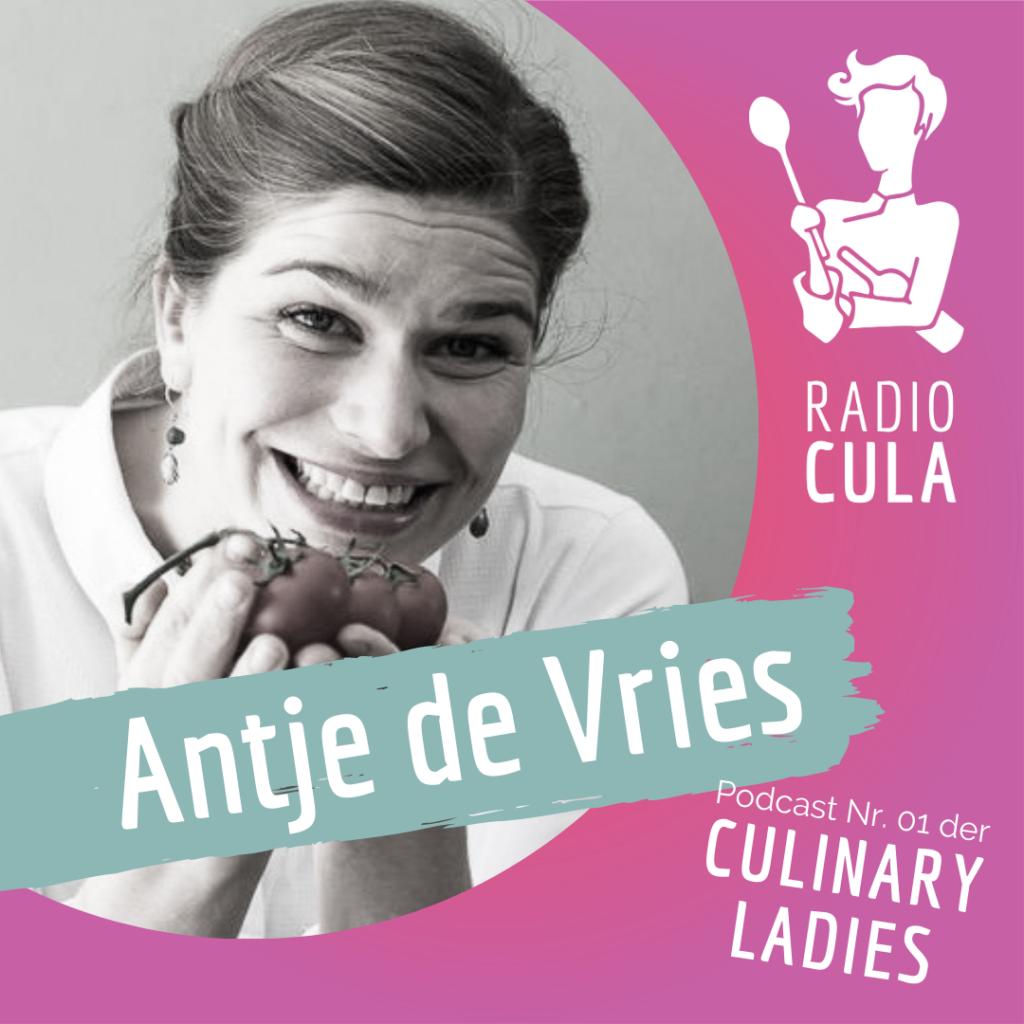 Radio Cula, Podcast der Culinary Ladies, Antje de Vries