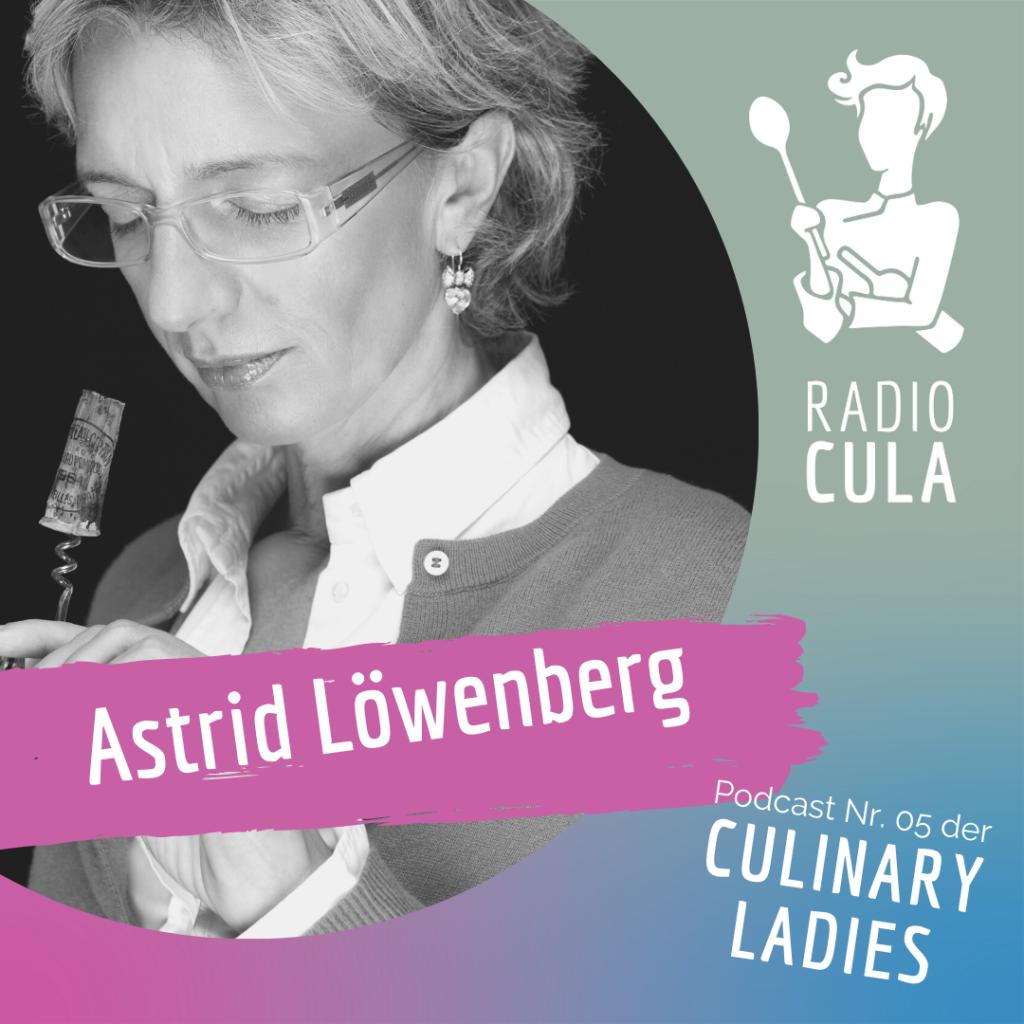 Radio CuLa Podcast Culinary Ladies Astrid Löwenberg